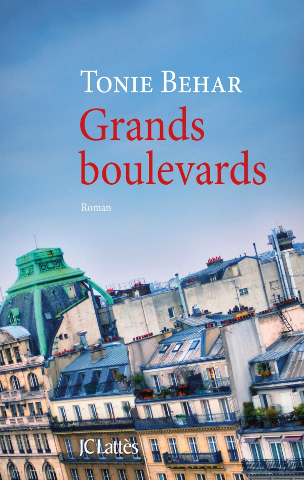 Grands Boulevards, roman de Tonie Behar