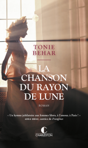 Couverture La Chanson du Rayon de lune. Tonie Behar. Editions Charleston. 2021.